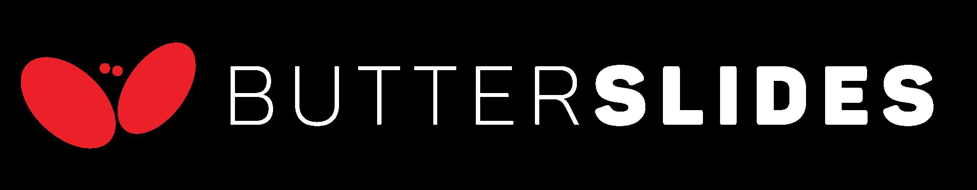 Butterslides